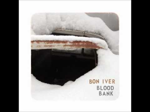 Bon Iver - Blood Bank (Lyrics)