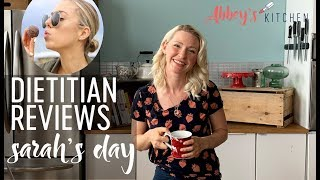 Dietitian Reviews Sarah's Day What I Eat in a Day