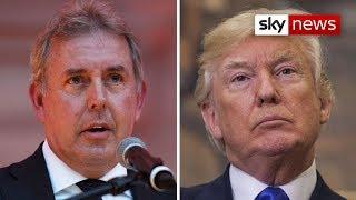Sir Kim Darroch resigns amid Trump ambassador row