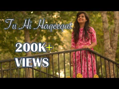 Tu hi haqeeqat -Astha chauhan | female version | cover song | Aasim ali