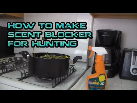 How To Make Scent Blocker For Hunting... D-I-Y
