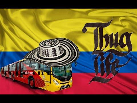THUG LIFE | RECOPILACIÓN COLOMBIA
