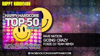 17 Rave Nation - Going Crazy (Forze DJ Team Remix)