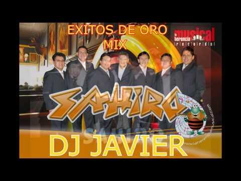 SAHIRO MIX dj javier (Romanticas Ecuatorianas) exitos de oro