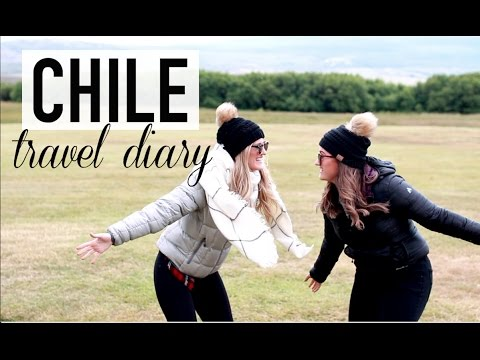 Chile Travel Diary 2017