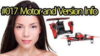 Tutorial #017 Motor Information Parrot Bebop Drone - Quadcopter With Camera For Aerial Photos