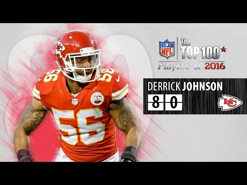 #80: Derrick Johnson, (LB, Chiefs) | Top 100 NFL Players of 2016