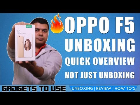 Oppo F5 India Not Just Unboxing, First Look, Not a Review