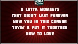 How To Love - Lil