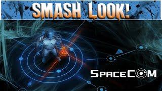 Smash Look! - SPACECOM Gameplay