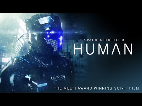 HUMAN - MULTI AWARD WINNING SCI-FI FILM