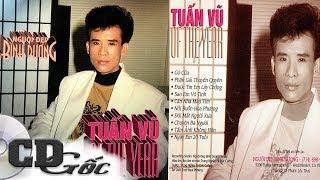 CD TUẤN VŨ OF THE YEAR - Nhạc Vàng Xưa Hay Nhất Danh Ca Tuấn Vũ (TCHN 21)