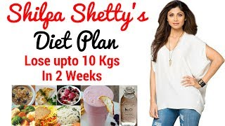 Shilpa Shetty Diet Plan For Weight Loss हिंदी में| How to Lose Weight Fast 10kgs | Celebrity Diet 1