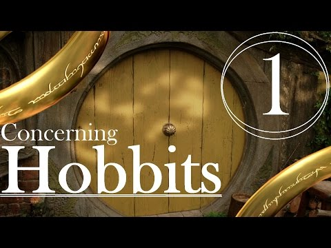 Concerning Hobbits ( Part 1 )