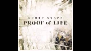 Scott Stapp - Proof of Life - What Would Love Do