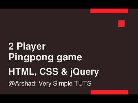 2 Player Pingpong Game Using HTML, CSS, JQuery - Part 1