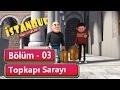 İstanbul Muhafızları 3 Bölüm Topkapı Sarayı mp3