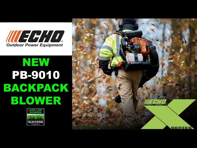 New ECHO PB 9010 Backpack Blower | The Most Powerful Backpack Blower On The Market!