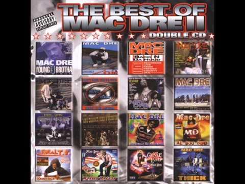 The Best of Mac Dre II (Full Album)