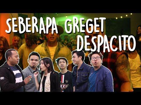 SEBERAPA GREGET DESPACITO