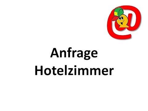 Anfrage Hotelzimmer - Texte für E-Mails und Briefe - German Letters