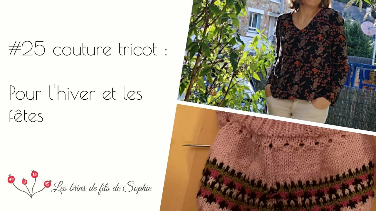Podcast #25 couture tricot: hiver et fêtes - YouTube