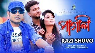 Pagli by Kazi Shuvo | Bangla New songs 2016 | Eid Special Song | Suranjoli