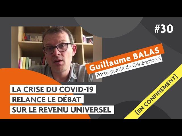 Le Revenu Universel, un outil face aux crises ? avec Guillaume Balas: Carmagnole confinée #30