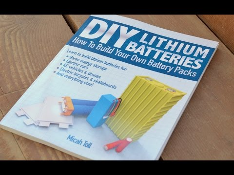 My Amazon #1 Best-Selling Book on DIY Lithium batteries