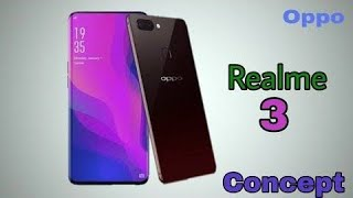 Realme 3 concept and price in india | specs and features are leak