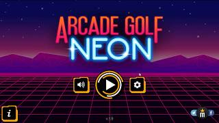 Arcade Golf NEON | 25 Holes Mode