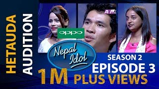 NEPAL IDOL II SEASON 2 II EPISODE 3 II  AP1HD