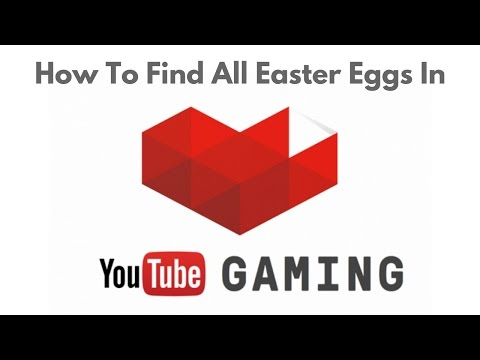 How To Find All 16 YouTube Gaming Android App Easter Eggs As Of 1.96