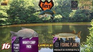 FISHING PLANET #16 TEST DLC Predator Hunter Pack & Mighty Carp Pack JEU DE PECHE GAME 2017