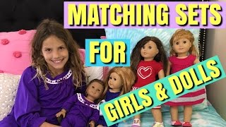 Matching Sets For Girls & American Girl Dolls