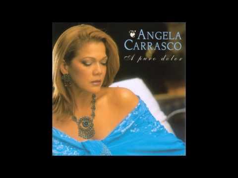 Angela Carrasco - A Puro Dolor (CD Completo/2002)