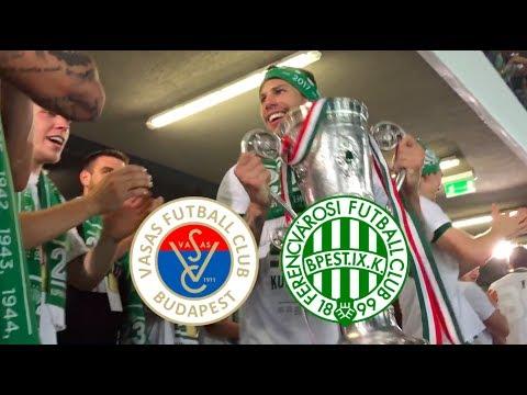 Vasas FC - Ferencvárosi TC | 1-1 | Magyar Kupa - döntő 2017 | (4-5)