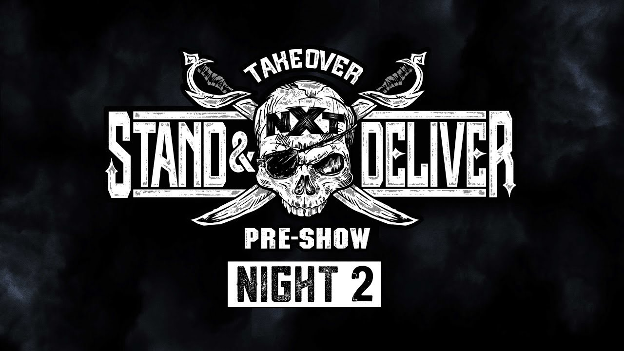 NXT TakeOver: Stand & Deliver Pre-Show – Night 2: April 8, 2021