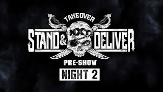 NXT TakeOver: Stand & Deliver Pre-Show - Night 2: April 8, 2021