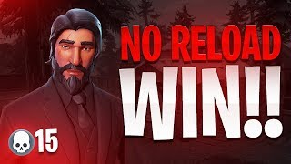 I WON WITHOUT RELOADING! (15 Kills) - Fortnite Battle Royale