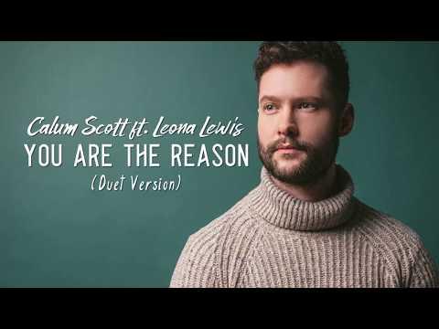 Calum Scott Feat. Leona Lewis - You Are The Reason (Duet Version Lyrics Video)