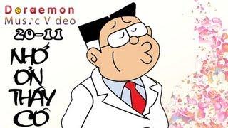 [20-11] Nhớ ơn thầy cô-Doraemon Music Video