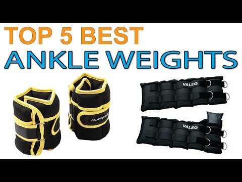 Top 5 Best Ankle Weights 2020 Ankle Weights Reviews
