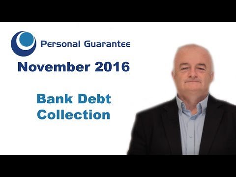 Bank Debt Collection (November 2016) | Personal Guarantee