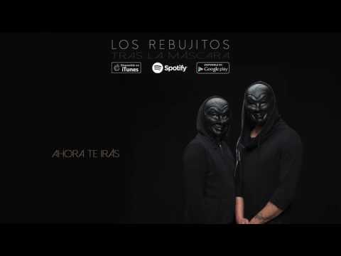 Los Rebujitos - Ahora te irás (Audio Oficial)
