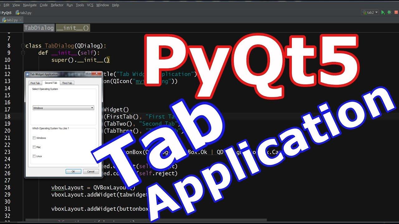 PyQt5 Tab Widget Application (2018)