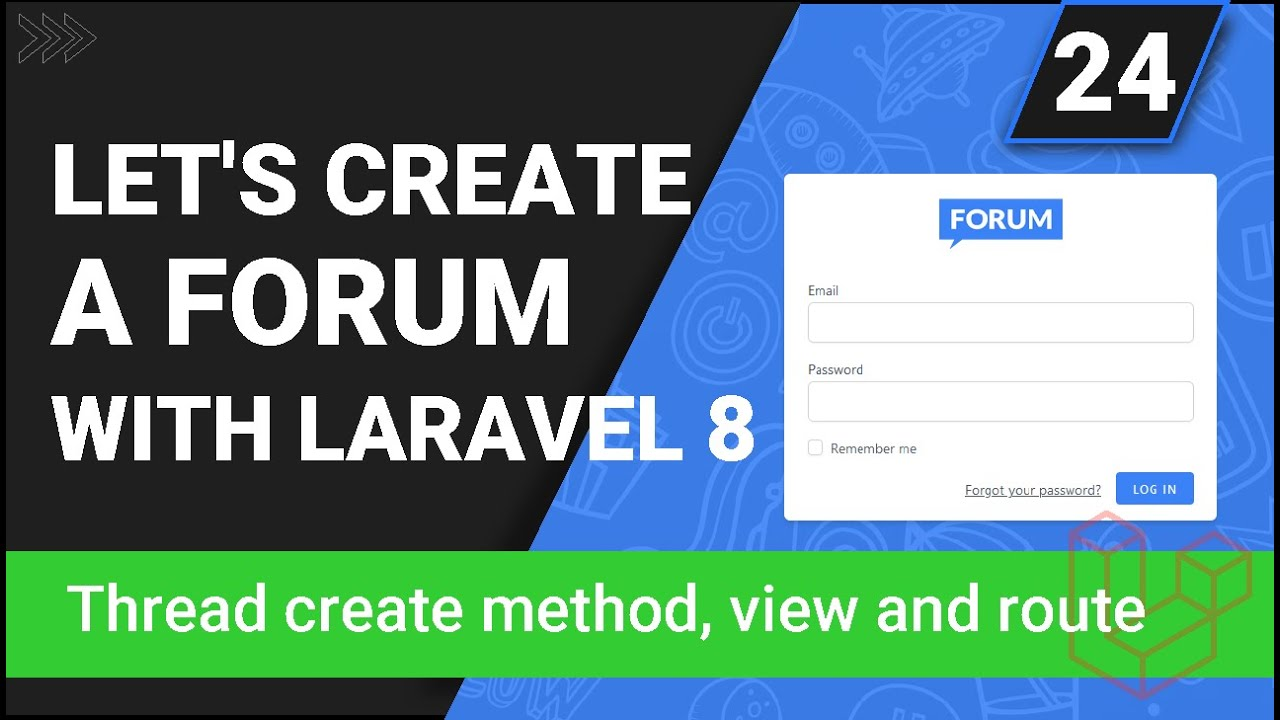 Create Thread Create Method, View and Route - Create a forum with Laravel 8 - Part 24
