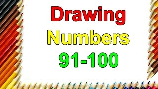 Learn How To Draw By Numbers 91 To 100 Step By Step For Kids| Learn Colors| Drawing Numbers Tutorial