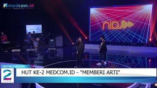 Download HUT Ke-2 Medcom.id - 'Memberi Arti'