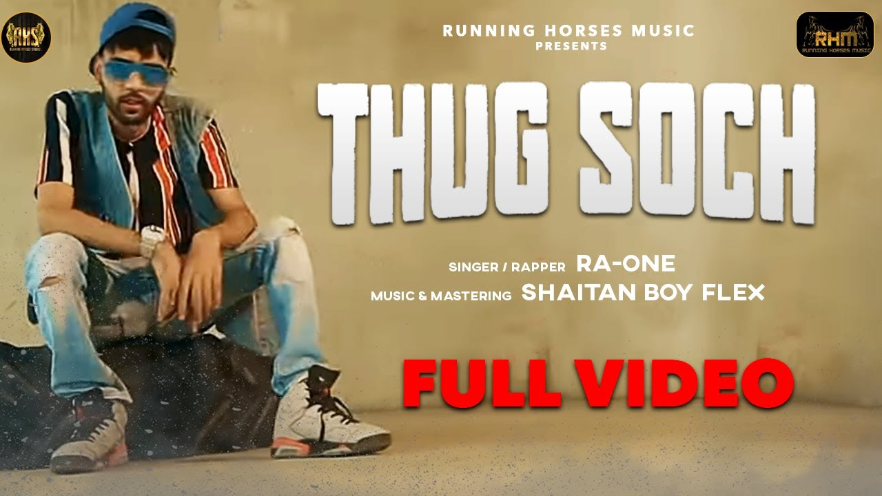 Download Thug Soch - Ra-One | Official Video Song | Latest Hip Hop Songs 2020 | Running Horses Music